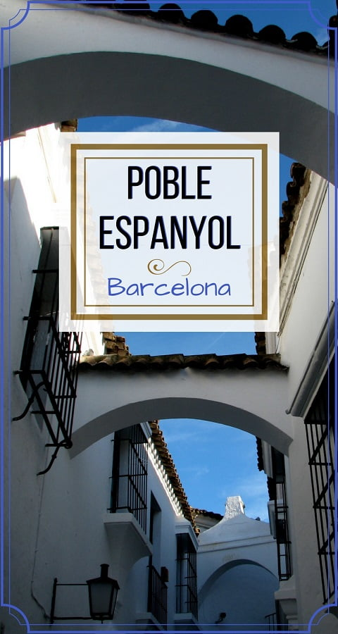 Barcelona-Spain-travel-Poble-Espanyol-Glimpses-of-The-World